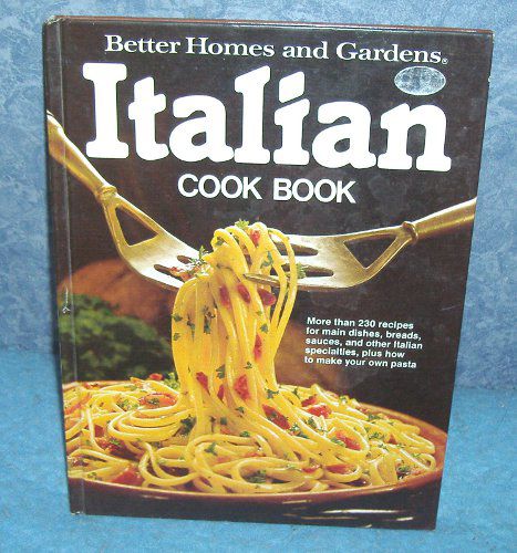 Vintage Cookbook Better Homes And Gardens Italian B4133