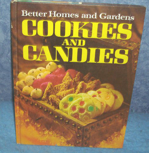 Vintage cookbook better homes gardens cookies candies Better homes and gardens recipes from last night